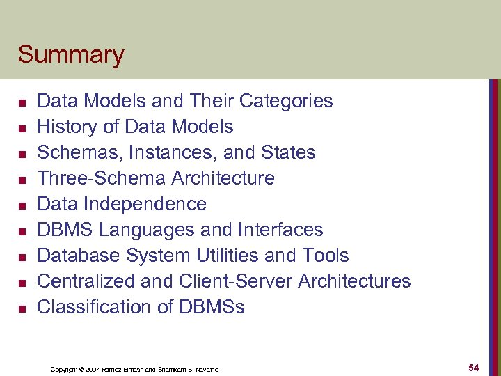 Summary n n n n n Data Models and Their Categories History of Data