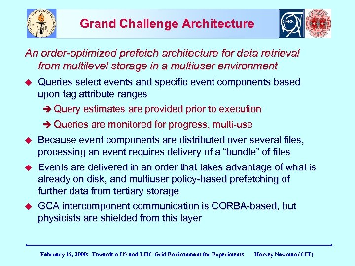 Grand Challenge Architecture An order-optimized prefetch architecture for data retrieval from multilevel storage in