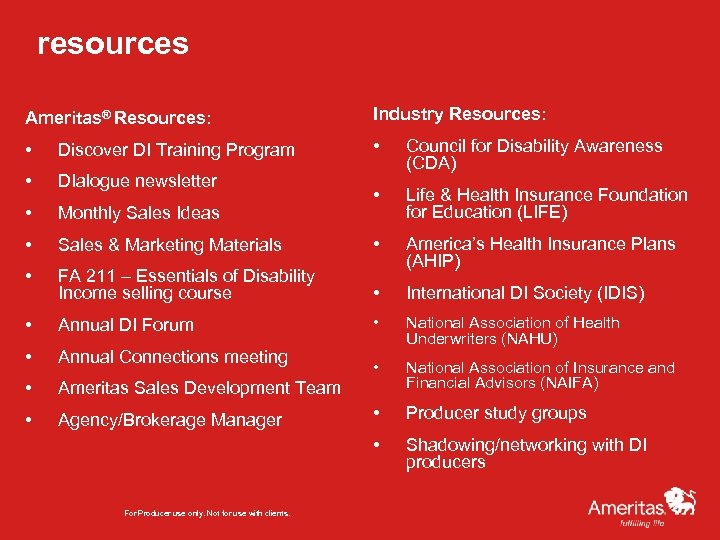 resources Ameritas® Resources: Industry Resources: • Discover DI Training Program • • DIalogue newsletter