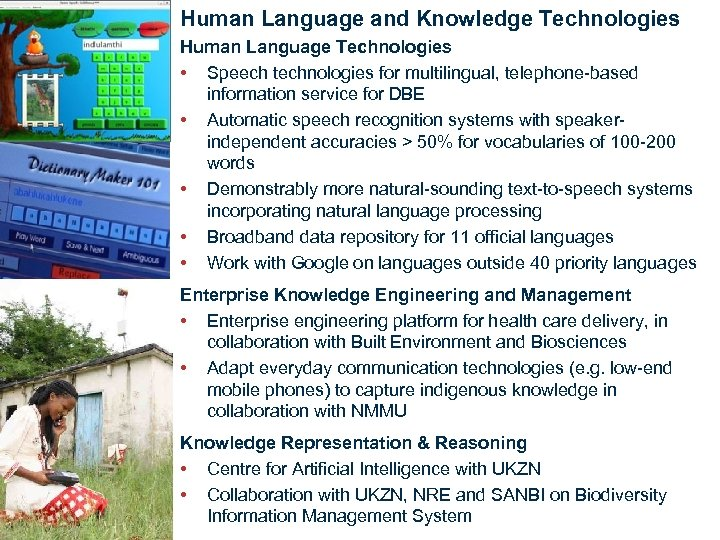 Human Language and Knowledge Technologies Human Language Technologies • Speech technologies for multilingual, telephone-based