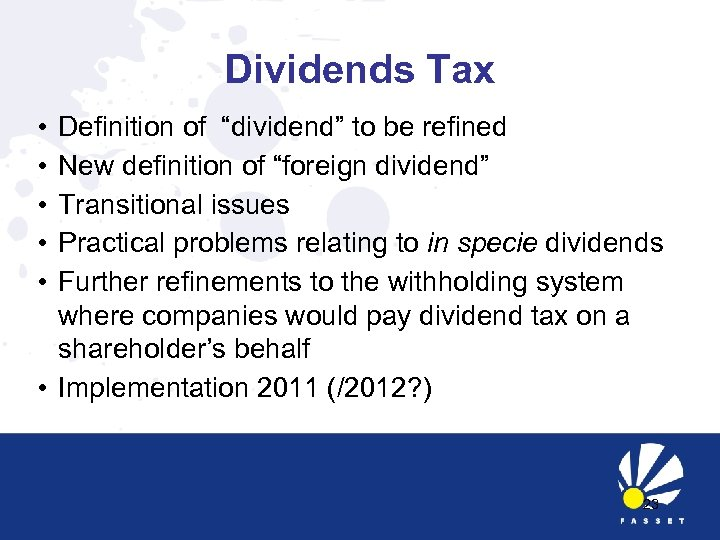 "Dividends Tax • • • Definition of ""dividend"" to be refined New definition of"
