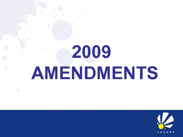 2009 AMENDMENTS 29