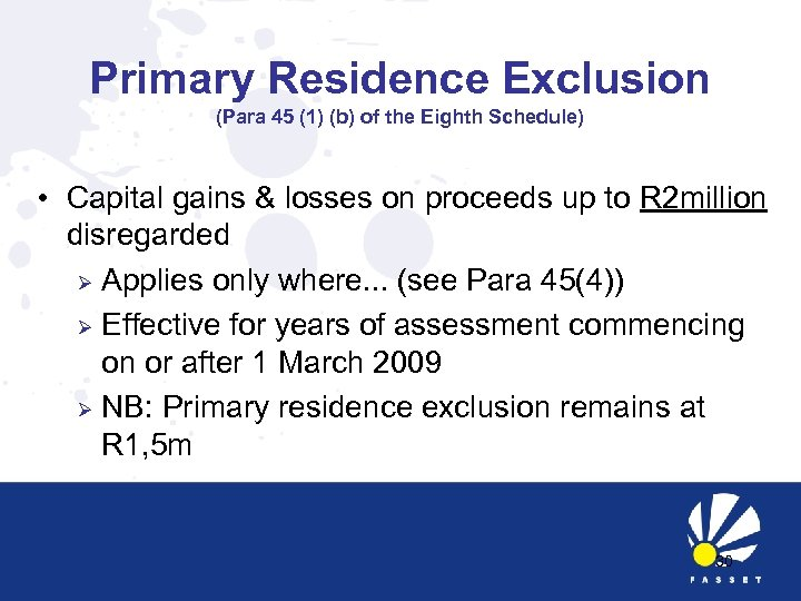 Primary Residence Exclusion (Para 45 (1) (b) of the Eighth Schedule) • Capital gains
