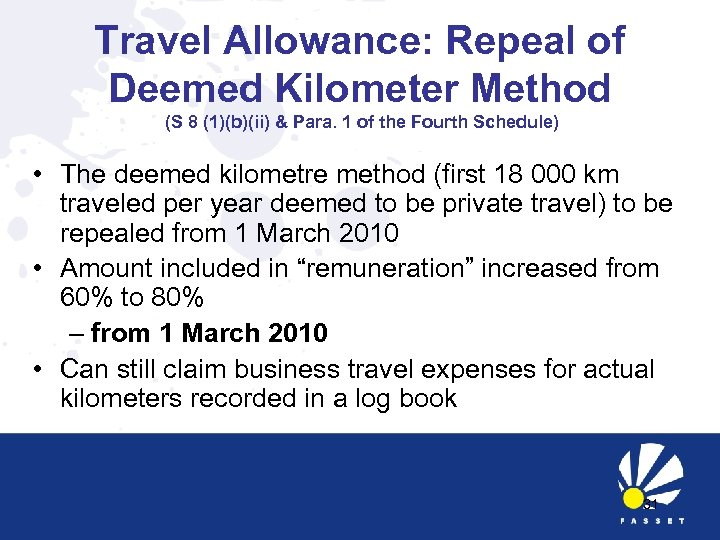 Travel Allowance: Repeal of Deemed Kilometer Method (S 8 (1)(b)(ii) & Para. 1 of