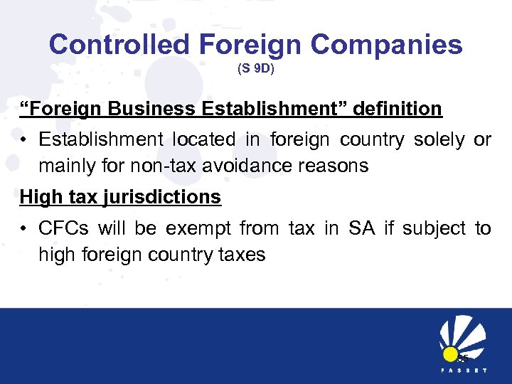"Controlled Foreign Companies (S 9 D) ""Foreign Business Establishment"" definition • Establishment located in"