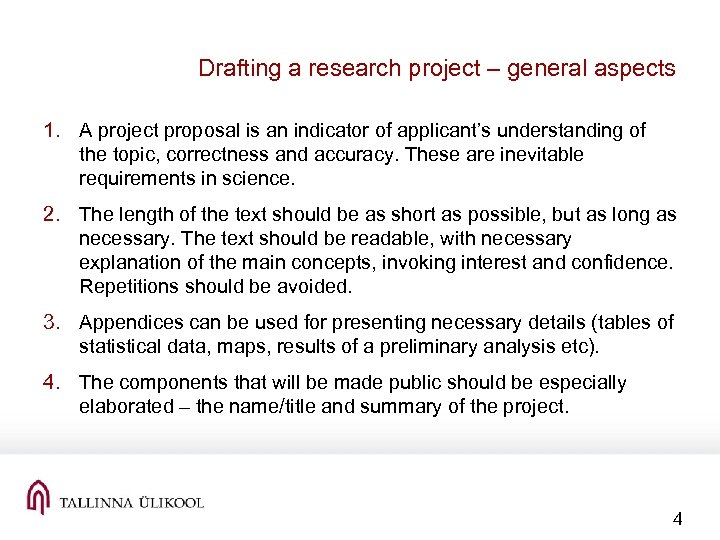 Drafting a research project – general aspects 1. A project proposal is an indicator