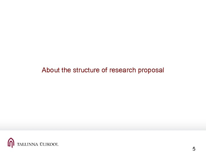 About the structure of research proposal 5