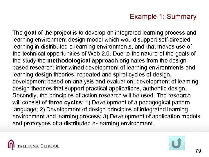 Example 1: Summary The goal of the project is to develop an integrated learning