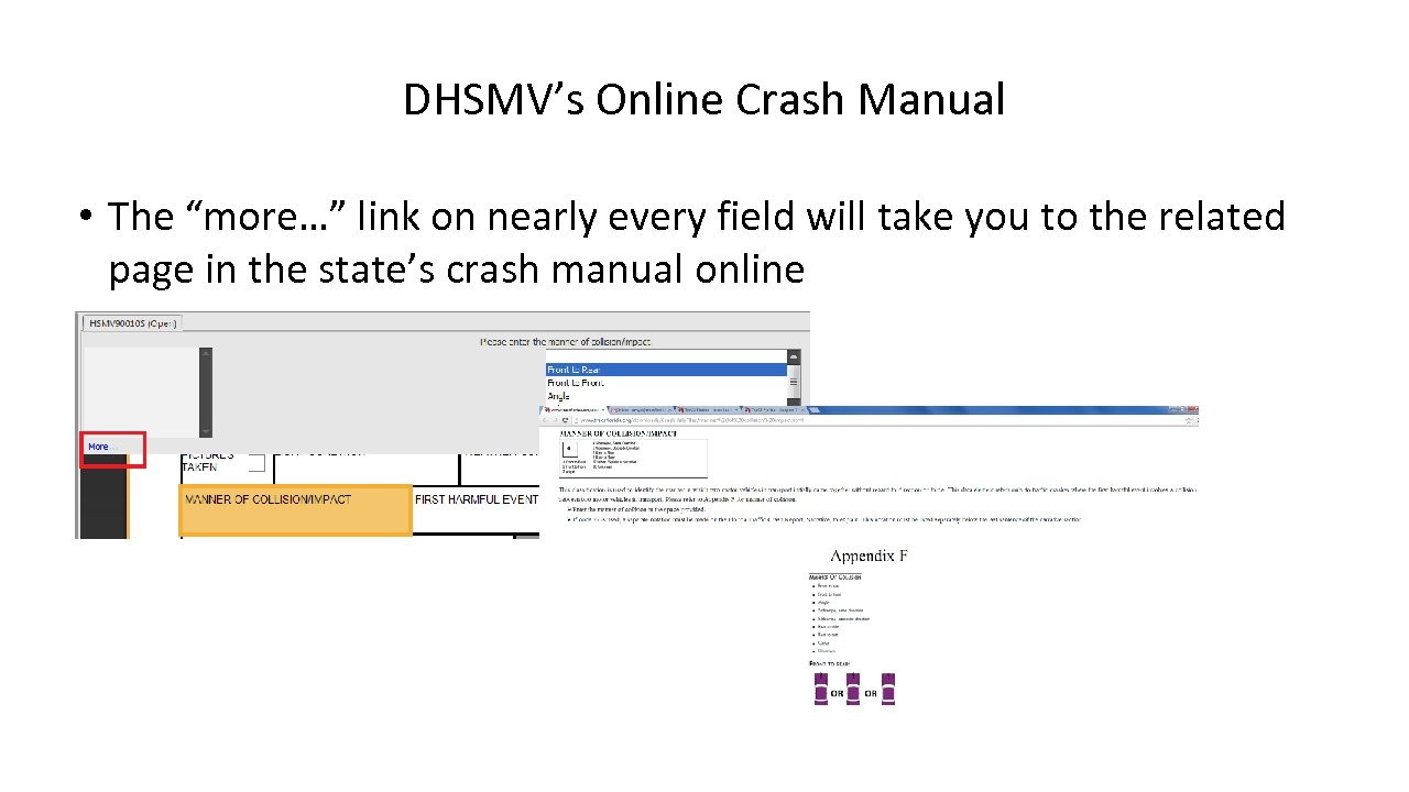 "DHSMV's Online Crash Manual • The ""more…"" link on nearly every field will take"