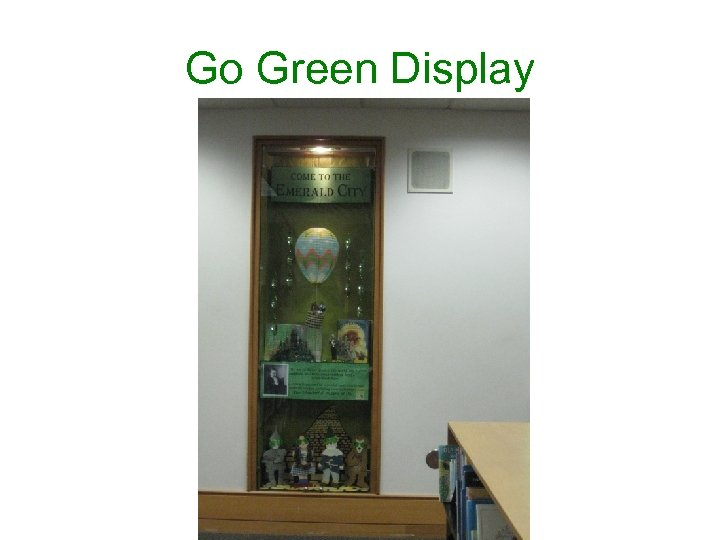 Go Green Display