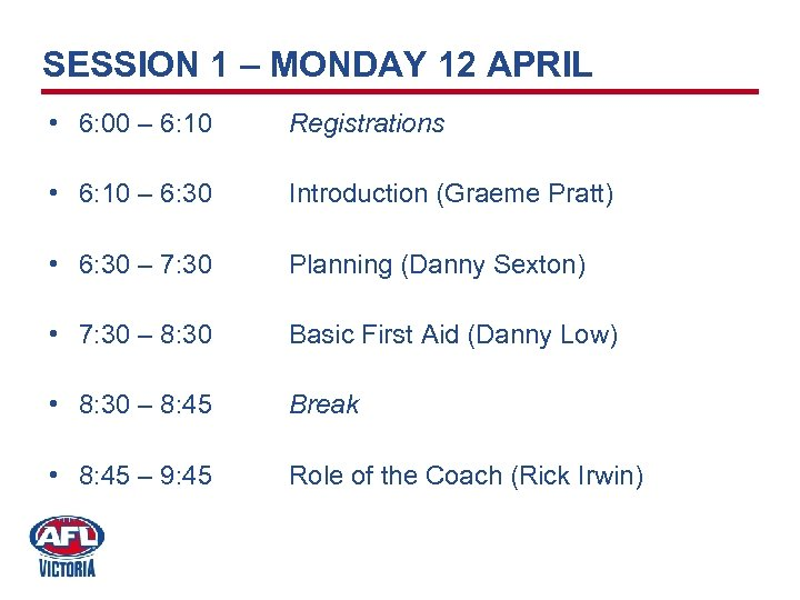SESSION 1 – MONDAY 12 APRIL • 6: 00 – 6: 10 Registrations •