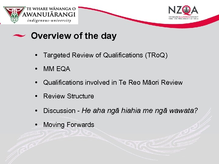 Overview of the day • Targeted Review of Qualifications (TRo. Q) • MM EQA