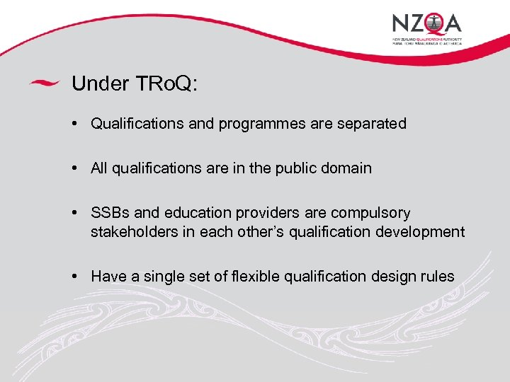 Under TRo. Q: • Qualifications and programmes are separated • All qualifications are in