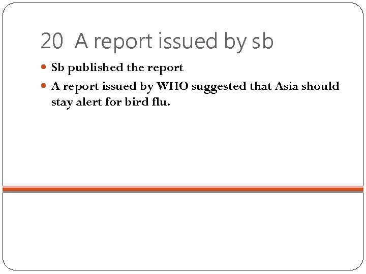 20 A report issued by sb Sb published the report A report issued by