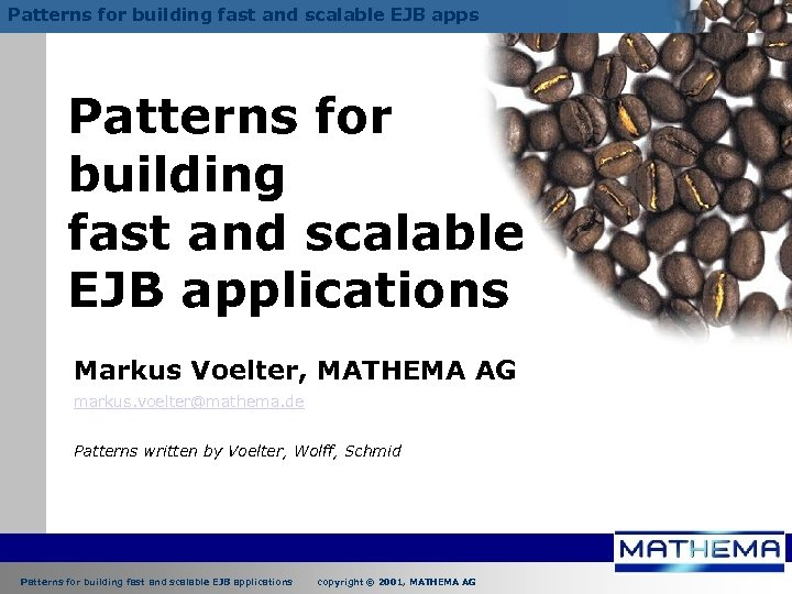 Patterns for building fast and scalable EJB apps Patterns for building fast and scalable