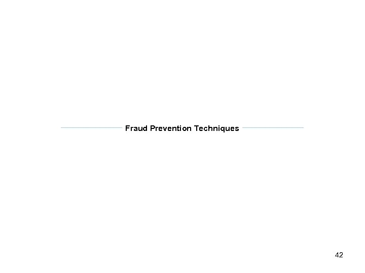 Fraud Prevention Techniques 42