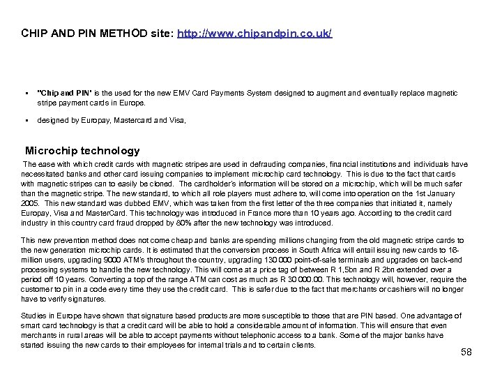 CHIP AND PIN METHOD site: http: //www. chipandpin. co. uk/ §