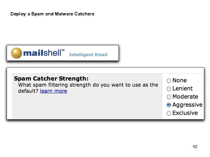 Deploy a Spam and Malware Catchers 62