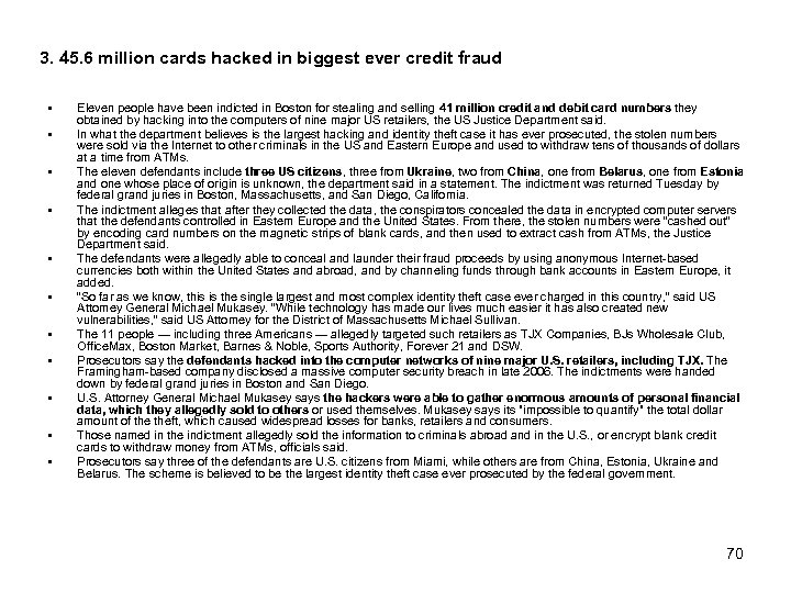 3. 45. 6 million cards hacked in biggest ever credit fraud § § §