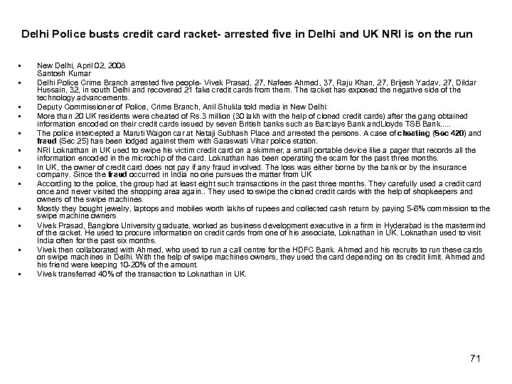 Delhi Police busts credit card racket- arrested five in Delhi and UK NRI is