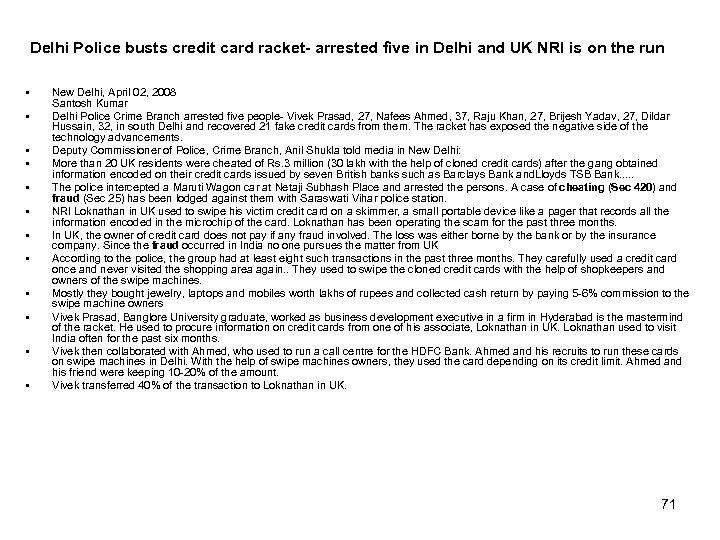 Delhi Police busts credit card racket- arrested five in Delhi and UK NRI is
