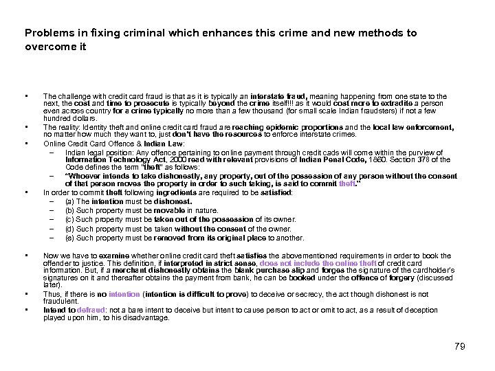 Problems in fixing criminal which enhances this crime and new methods to overcome it