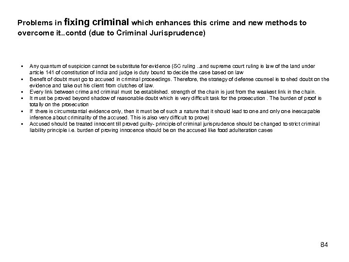 Problems in fixing criminal which enhances this crime and new methods to overcome it.