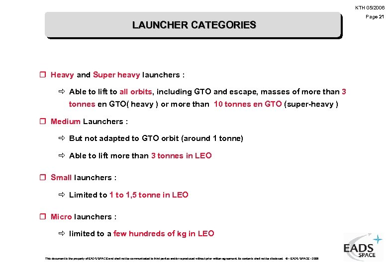 KTH 05/2006 LAUNCHER CATEGORIES r Heavy and Super heavy launchers : ð Able to