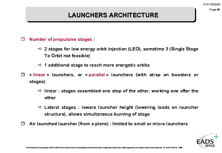 KTH 05/2006 Page 46 LAUNCHERS ARCHITECTURE r Number of propulsive stages : ð 2