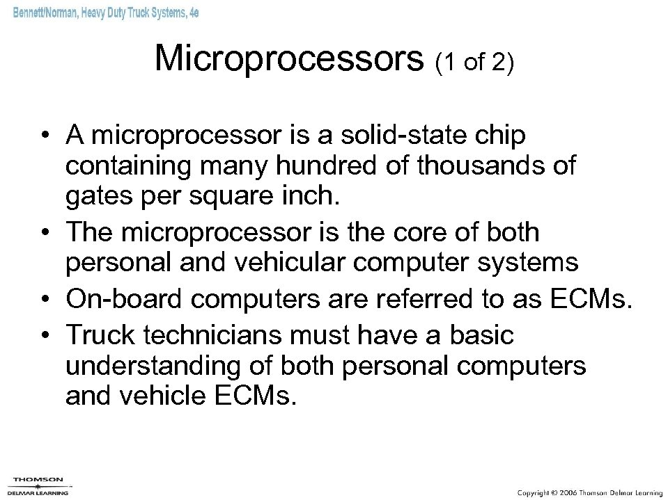 Microprocessors (1 of 2) • A microprocessor is a solid-state chip containing many hundred
