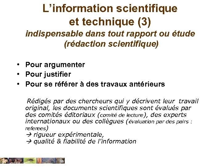 L'information scientifique et technique (3) indispensable dans tout rapport ou étude (rédaction scientifique) •