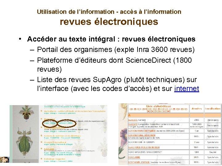 Utilisation de l'information - accès à l'information revues électroniques • Accéder au texte intégral