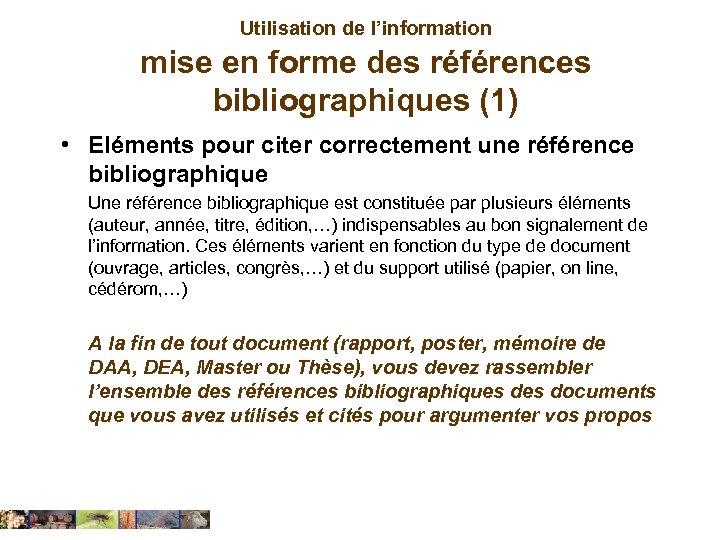 Utilisation de l'information mise en forme des références bibliographiques (1) • Eléments pour citer