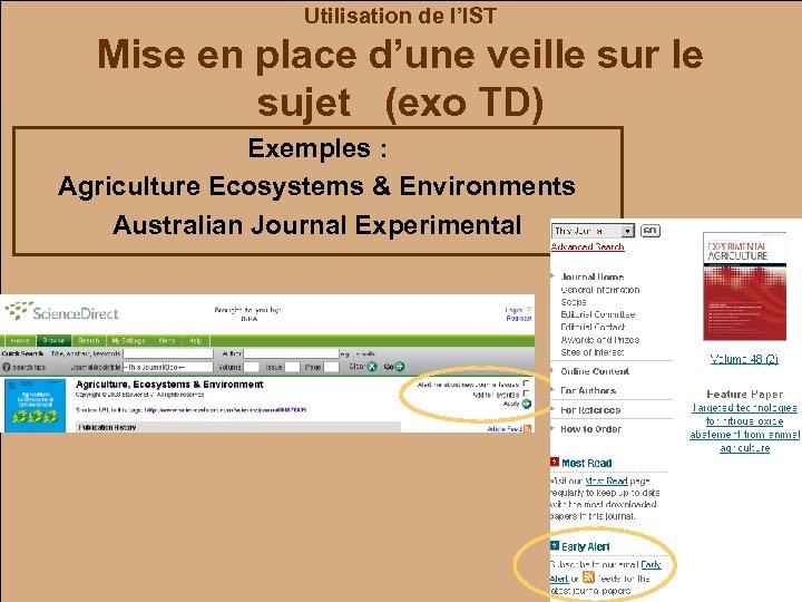 Utilisation de l'IST Mise en place d'une veille sur le sujet (exo TD) Exemples