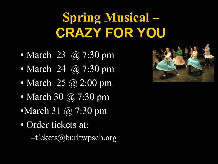Spring Musical – CRAZY FOR YOU • March 23 @ 7: 30 pm •