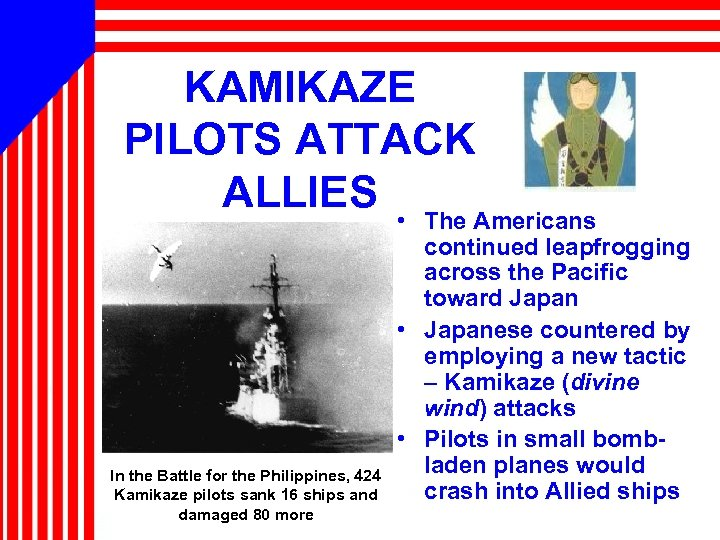KAMIKAZE PILOTS ATTACK ALLIES • The Americans In the Battle for the Philippines, 424