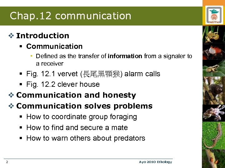 Chap. 12 communication v Introduction § Communication • Defined as the transfer of information