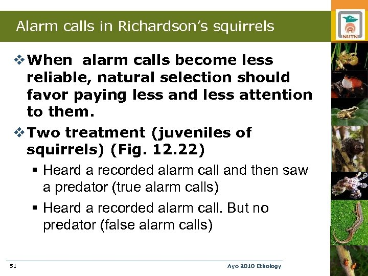 Alarm calls in Richardson's squirrels v When alarm calls become less reliable, natural selection