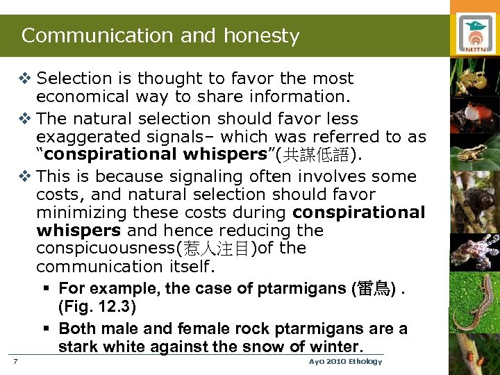 Communication and honesty v Selection is thought to favor the most economical way to