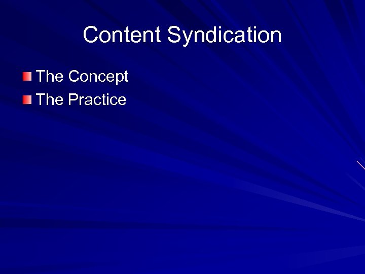 Content Syndication The Concept The Practice