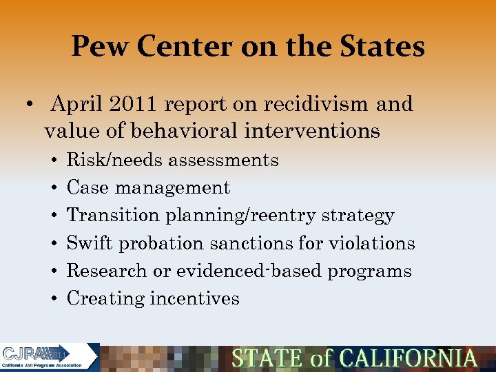 Pew Center on the States • April 2011 report on recidivism and value of