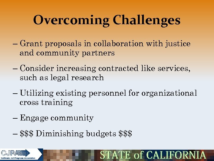 Overcoming Challenges – Grant proposals in collaboration with justice and community partners – Consider