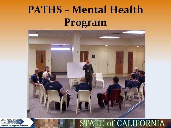 PATHS – Mental Health Program 5/16/2011