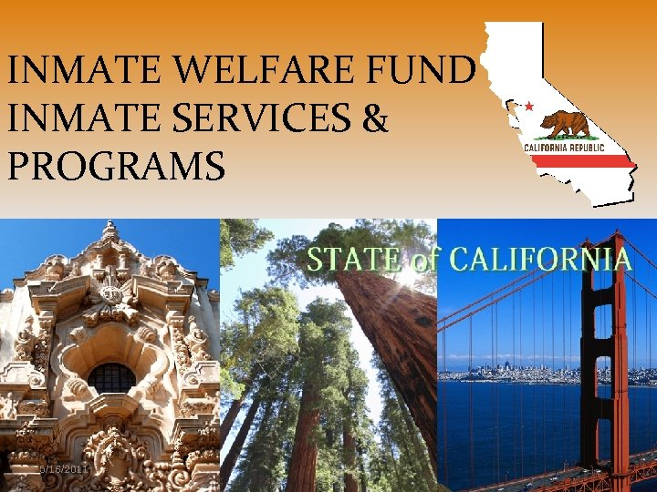 INMATE WELFARE FUND INMATE SERVICES & PROGRAMS 5/16/2011