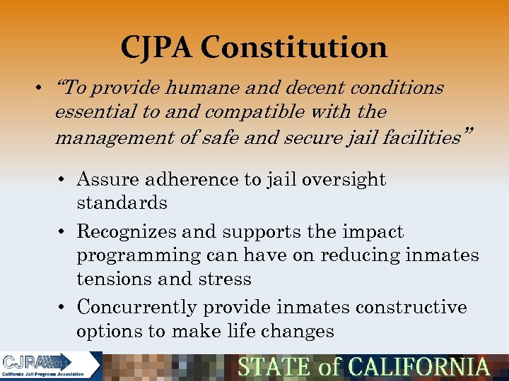 """CJPA Constitution • """"To provide humane and decent conditions essential to and compatible with"""