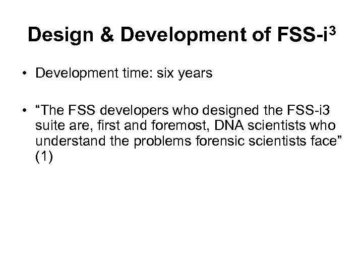 "Design & Development of FSS-i 3 • Development time: six years • ""The FSS"