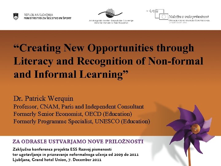 """""""Creating New Opportunities through Literacy and Recognition of Non-formal and Informal Learning"""" Dr. Patrick"""