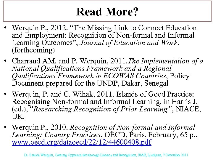 """Read More? • Werquin P. , 2012. """"The Missing Link to Connect Education and"""