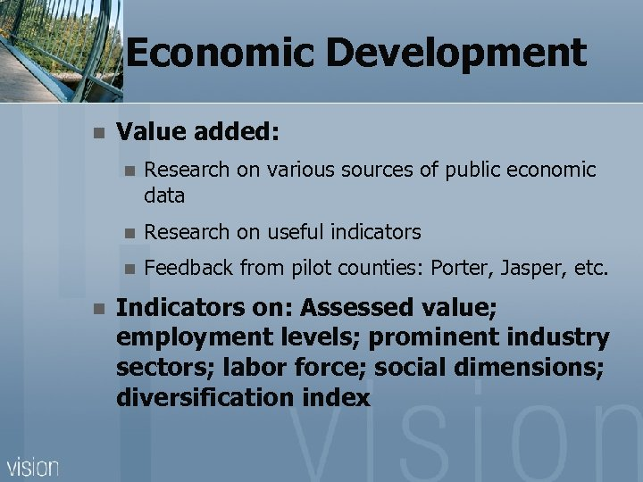 Economic Development n Value added: n n Research on useful indicators n n Research