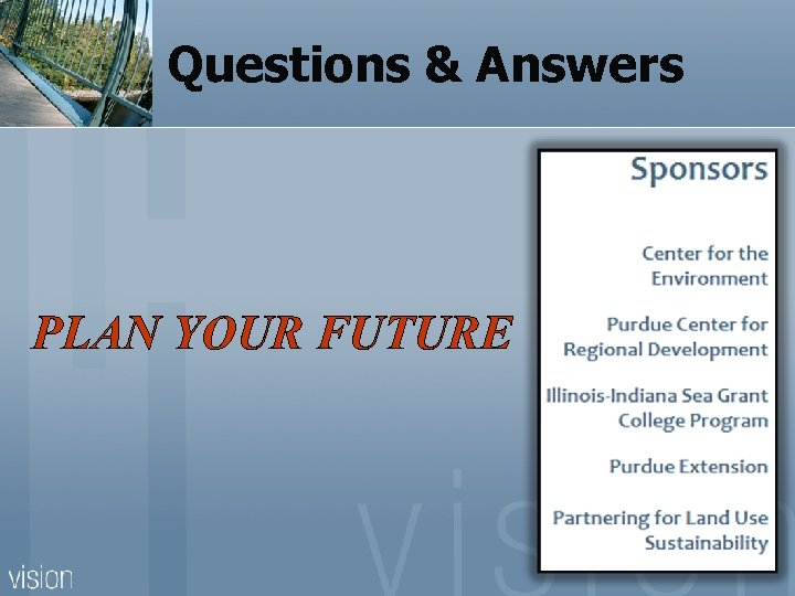 Questions & Answers PLAN YOUR FUTURE